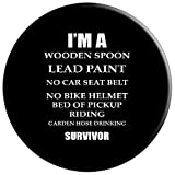 I'm a Wooden Spoon Lead Paint No Seat Belt Survivor PopSockets Grip and Stand for Phones and Tablets