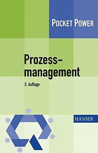 Prozessmanagement: Anleitung zur ständigen Prozessverbesserung by Timo Füermann (2008-11-06)