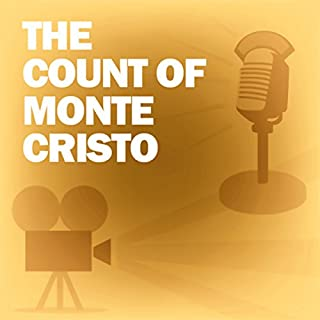 The Count of Monte Cristo (Dramatized)     Classic Movies on the Radio              By:                                                                                                                                 Lux Radio Theatre                               Narrated by:                                                                                                                                 Robert Montgomery                      Length: 1 hr     3 ratings     Overall 4.7