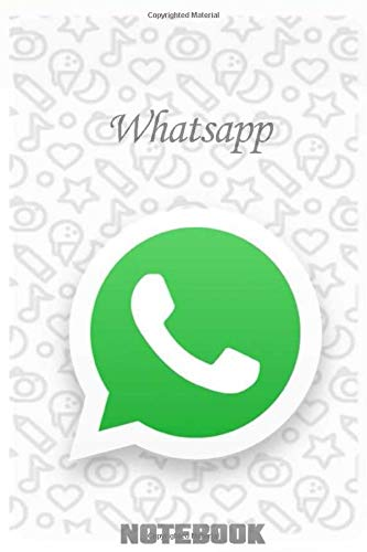 Whatsapp Notebook: notebook 120 empty pages with lines Size 6 x 9
