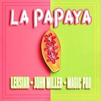 La Papaya (feat. Magic Pro & John Miller)