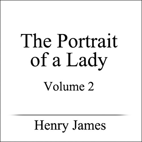 The Portrait of a Lady, Volume II audiobook cover art