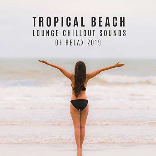 Chill Out 2017, Chillout & Chilled Ibiza
