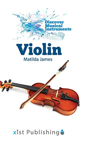 Compare Textbook Prices for Violin Discover Musical Instruments  ISBN 9781532417207 by James, Matilda