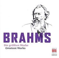 Brahms: Greatest Works by Brahms (2008-08-12)