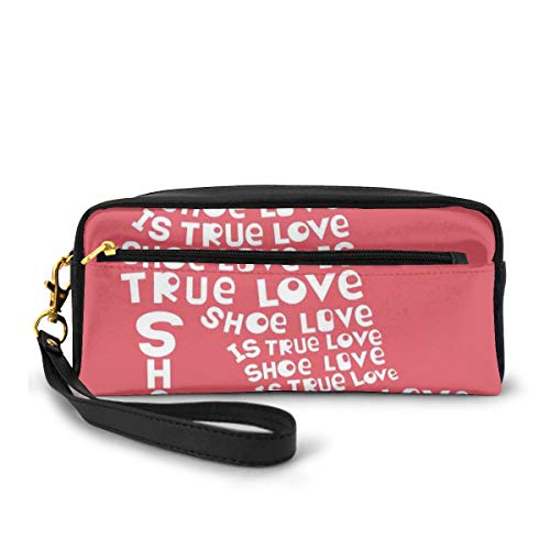 Pencil Case Pen Bag Pouch Stationary,Shoe Love is True Love Fashion Colored Woman Shoe Made from Quotes Funny Art,Small Makeup Bag Coin Purse