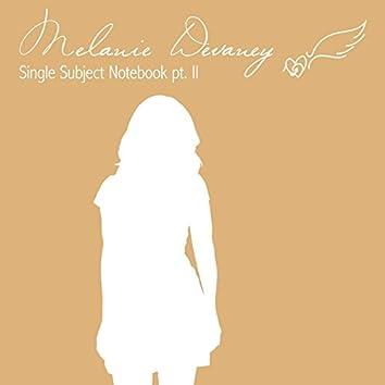Single Subject Notebook Pt. II