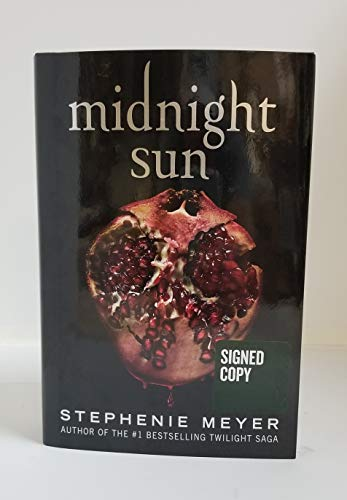 MIDNIGHT SUN autographed HARDCOVER Book First Edition First Printing TWILIGHT SAGA signed Stephenie Meyer