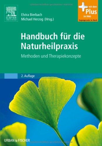 Bierbach u. Herzog:<br />Handbuch Naturheilpraxis. Methoden und Therapiekonzepte