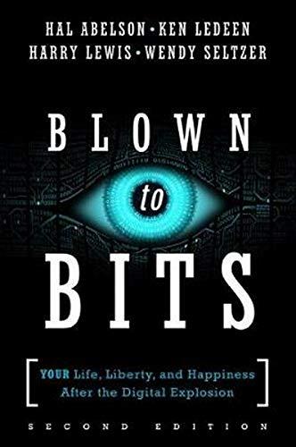 [画像:Blown to Bits: Your Life, Liberty, and Happiness After the Digital Explosion (2nd Edition)]