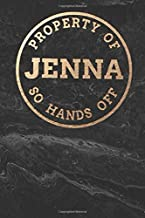 Property Of JENNA So Hands Off: Personalized 6 x 9 Sized 100 Pages Custom Name Goldtone Logo on Black Marble Style Background Wide Ruled Lined Blank ... Granddaughters Grandsons (CME JENNA Goldtone)