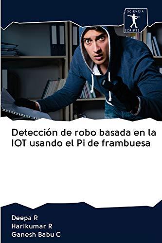 Detección de robo basada en la IOT usando el Pi de frambuesa