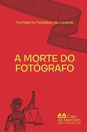 A Morte do Fotógrafo