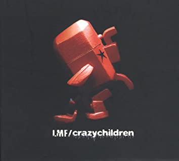 Crazy Children (2nd Version)