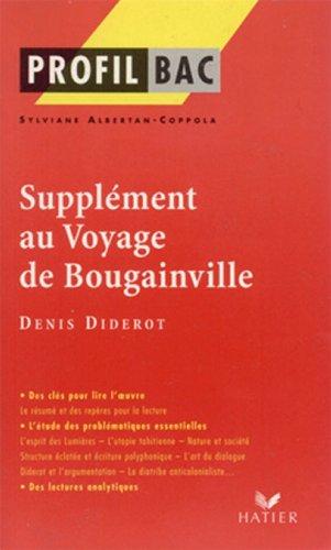 Profil - Diderot : Supplément au voyage de Bougainville : Analyse littéraire de l'oeuvre (Profil d'une Oeuvre t. 273)
