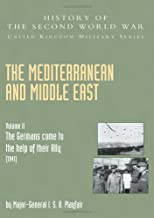 """MEDITERRANEAN AND MIDDLE EAST VOLUME II: """"The Germans Come"""