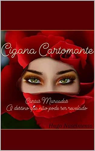 Cigana Cartomante: Cartas marcadas,o destino que não pôde ser revelado!