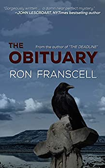 [Ron Franscell]のThe Obituary (Jefferson Morgan Mysteries Book 2) (English Edition)