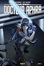 Star Wars - Docteur Aphra T04 de SI Spurrier