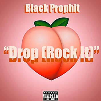 Drop (Rock It)