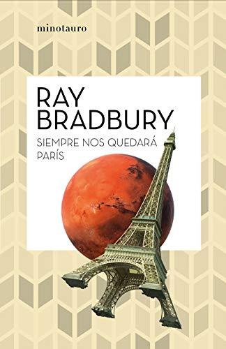 Siempre nos quedará París (Bibliotecas de Autor)