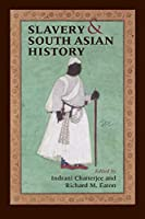 Slavery and South Asian History
