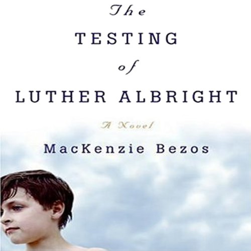 The Testing of Luther Albright cover art