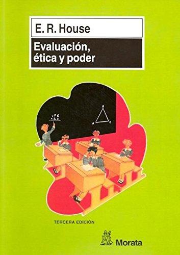 Evaluación, ética y poder (Manuales (morata))