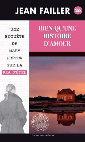 Rien qu'une histoire d'amour (Une enquête de Mary Lester - Tome 26)
