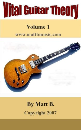 Vital Guitar Theory (English Edition)