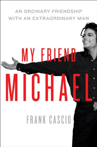My Friend Michael: An Ordinary Friendship with an Extraordinary Man (English Edition)