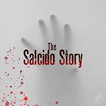 The Salcido Story