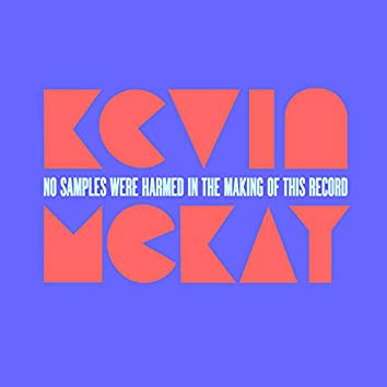 No Samples Were Harmed In The Making Of This Record