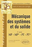 Mécanique des systèmes et du solide - 2e année, MP-MP*-PT-PT*