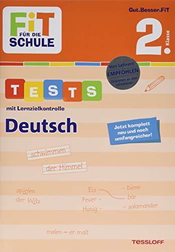 FiT FÜR DIE SCHULE. Tests mit Lernzielkontrolle. Deutsch 2. Klasse (Fit für die Schule / Das kann ich!)