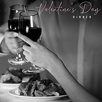 Valentine's Day Dinner – Very Romantic Jazz Melodies for Lovers, Special Occasion, Erotic Mood, Kissing in the Rain, Heart Beat