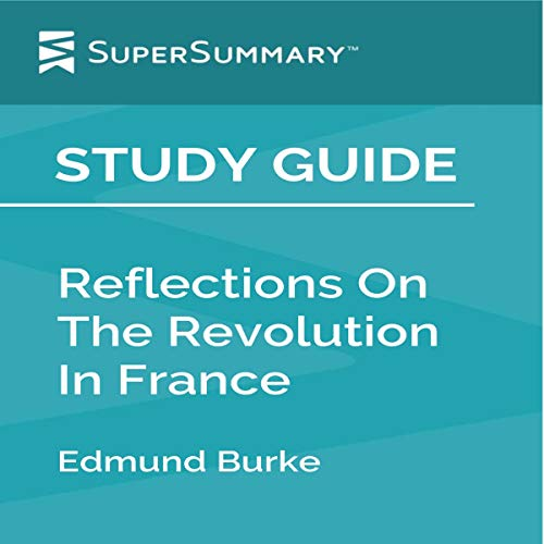 Study Guide: Reflections on The Revolution in France by Edmund Burke Titelbild