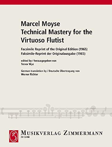 Technical Mastery for the Virtuoso Flutist: Faksimile-Reprint der Originalausgabe (1965). Flöte.