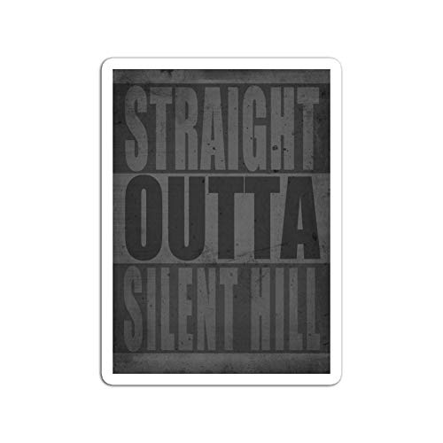 Cool Sticker For Cars, Trucks, Water Bottle, Fridge, Laptops Sticker Television Show Straight Outta Silent Hill Tv Shows Series (3