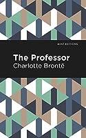 The Professor (Mint Editions)