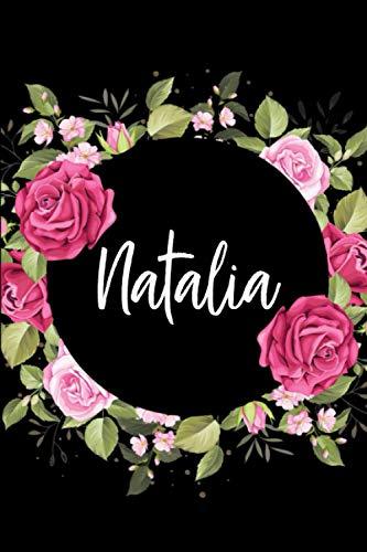 Natalia: Cuaderno de notas Nombre personalizado Natalia, El mejor Regalo de cumpleaños o Navidad o San Valentin o acción de gracias para la esposa, ... hija-Diseño: floral,110 páginas rayadas.
