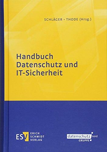 Handbuch Datenschutz und IT-Sicherheit