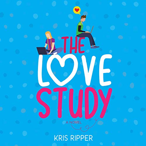 The Love Study Audiobook By Kris Ripper cover art