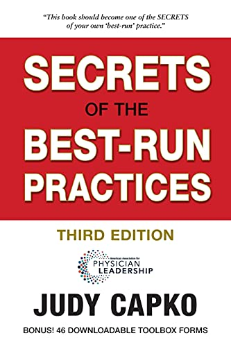 Compare Textbook Prices for Secrets of the Best-Run Practices 3rd Edition ISBN 9780997447248 by Judy Capko