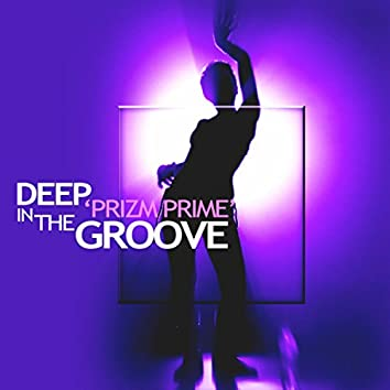 Deep in the Groove