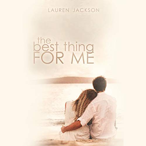 The Best Thing for Me audiobook cover art