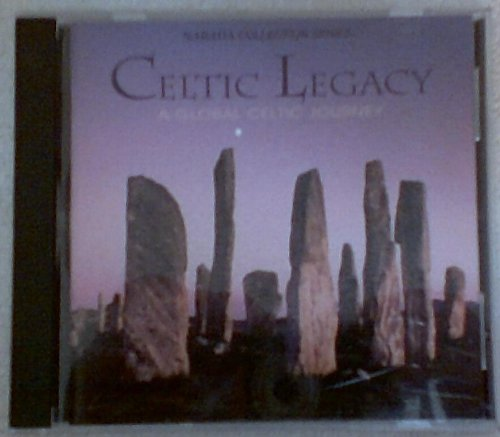 CELTIC LEGACY: A GLOBAL CELTIC JOURNEY - Narada Collection Series (CD music)