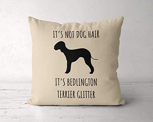 DKISEE Bedlington Funda de almohada terrierativa de 50 x 50 cm, no es pelo de perro, su Bedlington Terrier con purpurina, regalo...