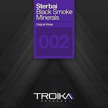 Black Smoke / Minerals