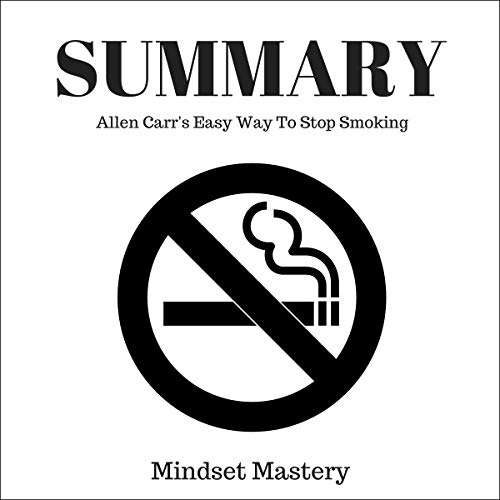 Summary: Allen Carr's Easy Way to Stop Smoking audiobook cover art
